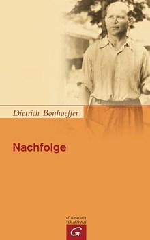 Bonhoeffer Nachfolge
